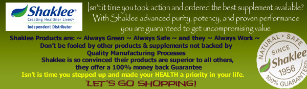 Order Your Shaklee Products Now!